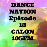 DANCE NATION CALON 105FM Episode 13