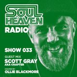 Soul Heaven Radio 033: Scott Gray AKA Chapter