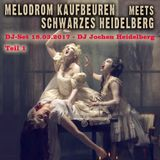 Melodrom Kaufbeuren meets Schwarzes Heidelberg - DJ Jochen - Teil 1 - 18.03.17