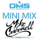 DMS MINI MIX WEEK #204 DJ MIKE CARBONELL