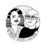 Quiet Angry Women episode 11 feat. Senita Appiakorang