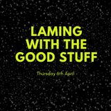 Laming with the jazzed up Good Stuff, 6th April on Soulpower Radio