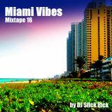 MixTape 16 - Miami Vibes