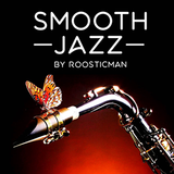 Smooth Jazz Funk Soul By Roosticman