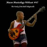 Maceo Musicology Webcast #45 (The Funk of Me'Shell Ndegéocello)