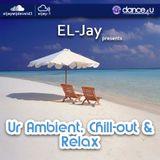 EL-Jay presents Ur Ambient, Chillout & Relax 002, UrDance4u.com -2013.10.30