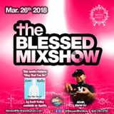The Blessed MixShow26MAR2018