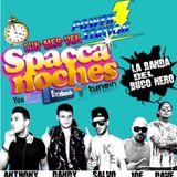 Spacca Noches Venerdi 6 Ottobre