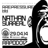 REPRESSURECTION - RRPOD017 - Nathan Surreal (APRIL 29th 2014 on DI.FM)