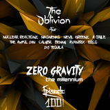 Zero Gravity: the Millennium | Episode 100|  by The Oblivion & Friends!