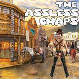The Assless Chaps Episode 5 - This Town Ain't Dead Enough