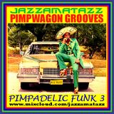 PIMPADELIC FUNK 3 =Pimpwagon Grooves= Quantic Soul Orchestra, The J.B's, Marceo Parker, Billy Paul