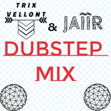 Dubstep mix  JAIIR & Trix vellont