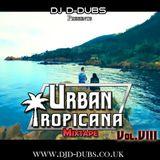 Urban Tropicana Vol.8 Dancehall , Soca , Reggaeton , Afrobeats , AfroTrap, kizomba