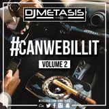 #CANWEBILLIT Vol. 2 (R&B, HIP HOP & GRIME)