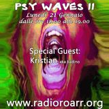 Psy Waves 11. Special Guest Kristian