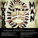 Yoruba Man (A tribute DJ Mix to Osunlade)