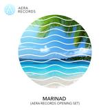 Marinad - exclusive mix set for AERA RECORDS