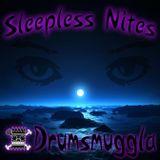 SLEEPLESS NITES