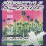 Freestyle X Zone In The Mix
