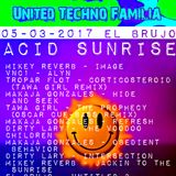El Brujo - ACID SUNRISE 100% Pure United Techno Familia 05-03-2017