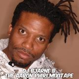 DJ Bjarne B - The Aaron Phiri Mixtape (2010)