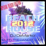 """BEACH HOUSE 2012 """"SPECIAL EDITION - BURN THE DANCEFLOOR"""""""