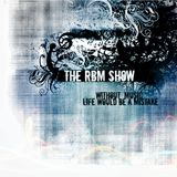 The RBM Show - 74th Episode