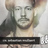 Soundwall Podcast #338: Sebastian Mullaert