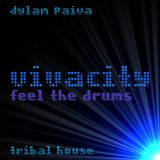 vivacity (feel the drums)