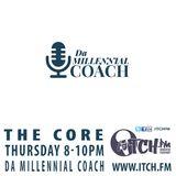 Da Millennial Coach - The Core - 02