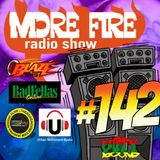 More Fire Radio Show #142 Week of May 15th 2017 with Crossfire from Unity Sound