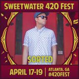 "Sweetwater 420 Fest - ""The Not So Silent Mixtape""  Mixed By DJ Sorted"