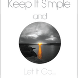 T.M. - Keep It Simple & Let It Go...