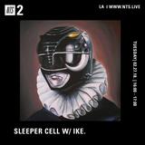 Sleeper Cell w/ Ike. - 27th February 2018