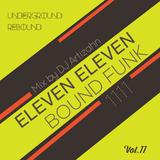 11:11 Bound Funk | 11 -11 | Vol. 11