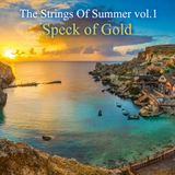 The Strings Of Summer vol.1 - Speck of Gold