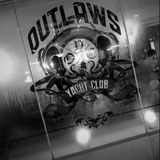 Outlaws Yacht Club w/ Alex Grzybowksi (6th February 2018)