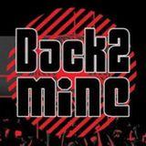 Back2Mine Podcast Ep 10