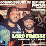Connoisseurs Of Hip Hop Podcast Episode Thirty Six - Lord Finesse