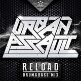 URBAN ASSAULT - RELOAD (Drum&Bass Mix)