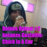 Dainos Dainai #2 Antanas Gustaitis: Chick In A Car