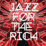 Jazz for the rich