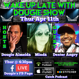 Apr 11, 2019 with Dougie Almeida, Minda, & Dexter Angry
