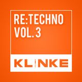 Ludwig---Klinke---ReTechno-Vol-3---ExHaus--Trier-210215