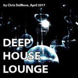 Deep House Lounge by Chris DelNova_April 2017