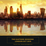 The Eastside Sessions London - Oct 2019