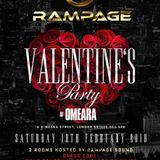 RAMPAGE VALENTINES @OMEARA'S  Sat 10th Feb 2018 (PG)