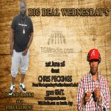 ‪Big Deal Wednesday‬'s with special guest Chris Peckings.....1/6/2016 on TGM Radio