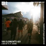 100 Elements w/ YL & Zoomo - 26th July 2018
